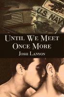 Josh Lanyon - Until We Meet Once More