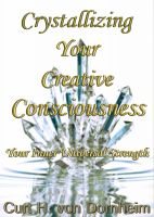 Cover for 'Crystalizing Your Creative Consciousness'