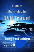 Cover for 'Have Wormhole, Will Travel'