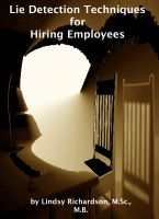Cover for 'Lie Detection Techniques for Hiring Employees: Current Research'