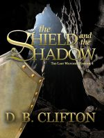 Cover for 'The Shield and the Shadow'