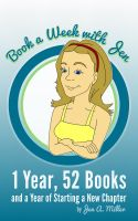 Cover for 'Book a Week with Jen: 1 Year, 52 Books and a Year of Starting a New Chapter'