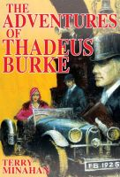 Cover for 'The Adventures of Thadeus Burke'
