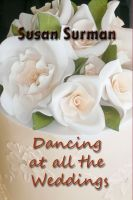 Cover for 'Dancing at all the Weddings'