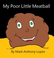 Cover for 'My Poor Little Meatball'