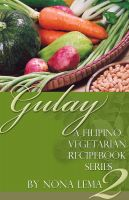 Cover for 'Gulay Book 2, A Filipino Vegetarian Recipebook Series'