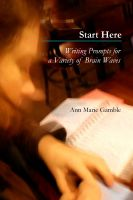Cover for 'Start Here: Writing Prompts for a Variety of Brain Waves'