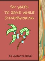 Cover for '50 Ways to Save While Scrapbooking'