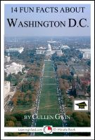 Cover for '14 Fun Facts About Washington DC: Educational Version'
