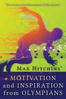 Cover for 'Motivation and Inspiration from Olympians'