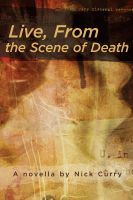 Cover for 'Live From the Scene of Death'