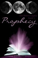Cover for 'Prophecy, The Mauve Legacy Book 5'