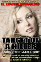 Cover for 'Target of a Killer (A Crime Thriller Short)'