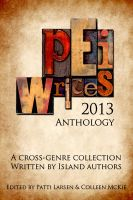 Cover for 'PEI Writes 2013 Anthology'