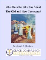 Cover for 'What Does the Bible Say About the Old and New Covenants?'