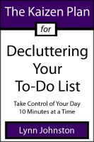 Cover for 'The Kaizen Plan for Decluttering Your To-Do List: Take Control of Your Day 10 Minutes at a Time'