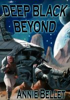 Cover for 'Deep Black Beyond'