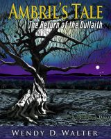 Cover for 'Ambril's Tale, The Return of the Dullaith'
