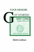 Cover for 'Your Memoir: Getting Started, Keeping Going'