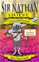 Cover for 'Sir Nathan and the Quest for Queen Gobbledeegook'
