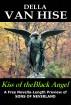 Kiss of the Black Angel by Della Van Hise