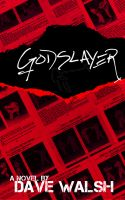 Cover for 'The Godslayer'