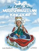 Cover for 'The Little King and His Marshmallow Kingdom'