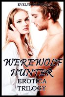 Cover for 'Werewolf Hunter Erotica Bundle'