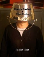 Cover for 'Cherry Bucket & Other Stories'