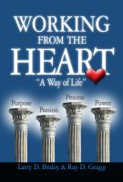 Cover for 'Working from the Heart - A Way of Life'