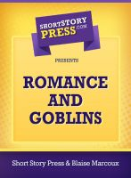 Cover for 'Romance And Goblins'