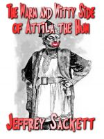 Cover for 'The Warm and Witty Side of Attila the Hun'