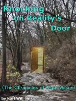 Cover for 'Knocking on Reality's Door (The Chronicles of Clark Wilson)'