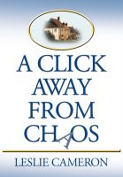 Cover for 'A Click Away from Chaos'