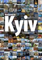 Cover for 'WELCOME TO KYIV: LOOK FROM INSIDE'
