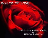 Cover for 'Waltz of Love: Poems New and Selected'