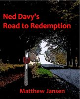 Cover for 'Ned Davy's Road to Redemption'