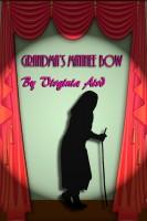 Virginia Aird - Grandma's Matinee Bow