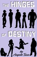 Cover for 'The Hinges of Destiny Volume 4: Dissolution'