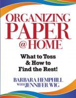 Cover for 'Organizing Paper @ Home: What to Toss and How to Find the Rest!'