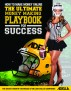 How to Make Money Online: The Ultimate Money Making PlayBook for Success by Adella Pasos