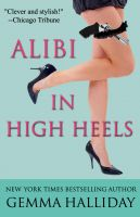 Cover for 'Alibi In High Heels'