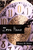 Cover for 'Zero Hour - Stories of Spiritual Suspense'