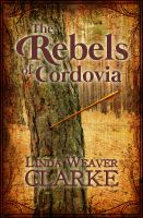 Cover for 'The Rebels of Cordovia'