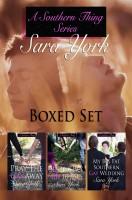 Sara York - A Southern Thing Series Boxed Set