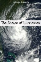 Cover for 'The Science of Hurricanes: Understanding Weather Just for Kids!'