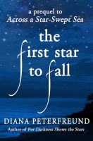 Cover for 'The First Star to Fall'
