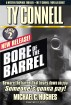 Bore of the Barrel. Book 2 in the Ty Connell 'Novella Series.' A Mystery/Suspense Thriller by Michael C. Hughes. Beware the Barrel That Bears Down on You! by Michael C. Hughes