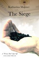 Cover for 'The Siege (A Wiener Blut Short Story)'