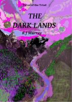 Cover for 'The Dark Lands - Tales of the Triad, Book Five'